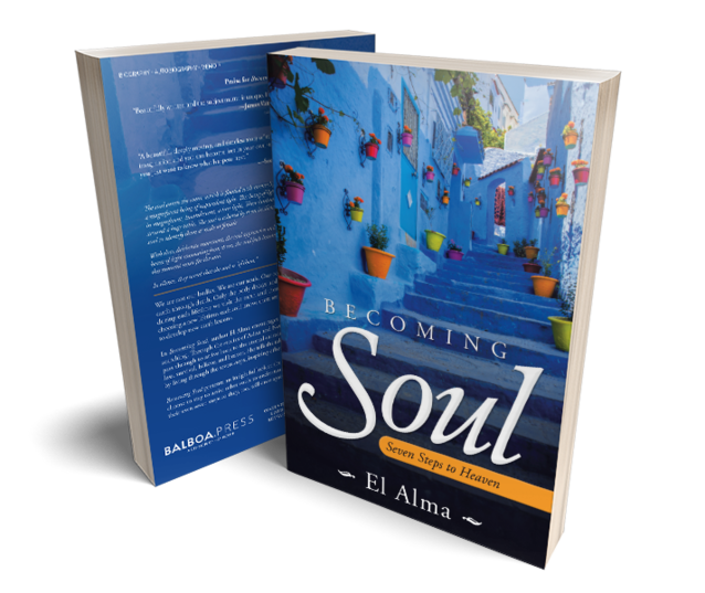 Click on this cover photo of Becoming Soul, Seven Steps to Heaven by El Alma to open the page to purchase the book on the Balboa Press website.