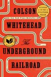 underground railroad by whitehead