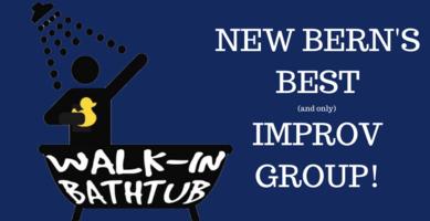NEW BERN'S BEST IMPROV GROUP!