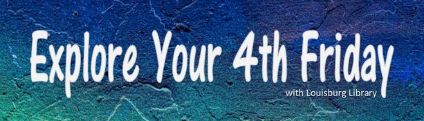 Explore Your 4th Friday web banner