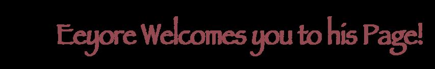 Eeyore welcome