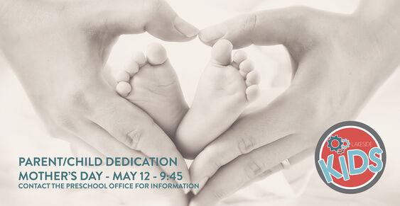 Parent / Child Dedication