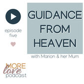 This episode is about how Marion has been able to maintain, even grow her relationship with her mother since her mother's death. This is a very special interview, though you won't know it unless you open your heart and listen from the heart. Marion hasn't ever shared these special moments of her life publicly before; you are in a privileged position to be able to hear them.  Essentially, through the telling of her story, Marion is showing us how to build spiritual strength in emotional sensitivity through relationship.  Marion's story exemplifies the Spiritual principle that we can't create love alone; love can only be experienced in relationship because love (or life force energy) is the potentiality of creation, without relationship love is both everything and nothing.