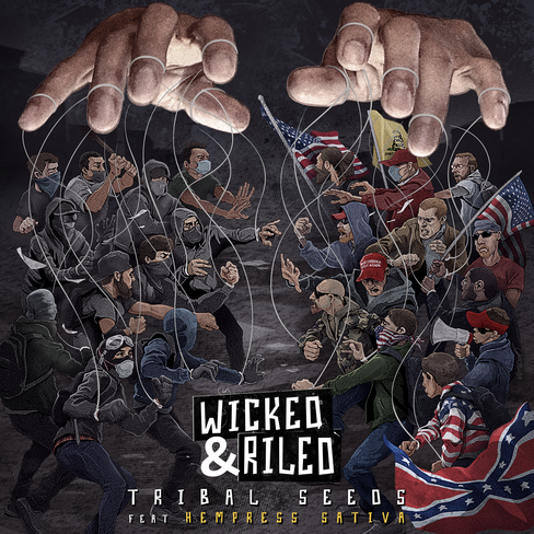 Wicked & Riled (feat. Hempress Sativa) is the new single by Reggae band, Tribal Seeds. Available Friday, Aug 6. Pre-save available now.