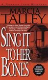 Sing it to Her Bones by Talley