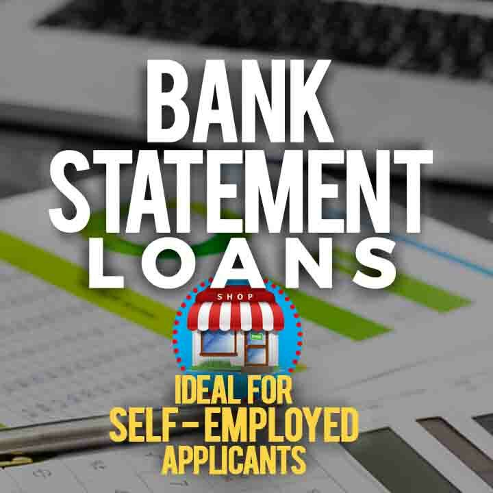 Bank Statement Loans Banner - Ideal for Self-Employed Applicants - background is a close-up image of bank statements laying on a desk