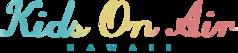 Kids on Air Hawaii Logo