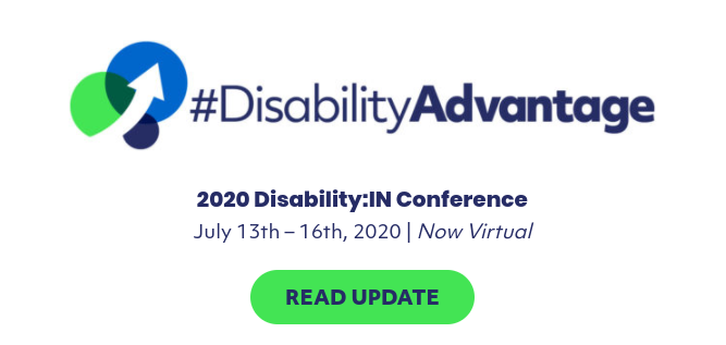 2020 Disability:IN Conference JUly 13th-16th 2020 Now Virtual