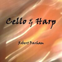 An Album of relaxing Cello and Harp Music