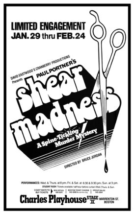 Shear Madness A Spine Tickling Murder Mystery opens in Boston Limited Engagement 1980