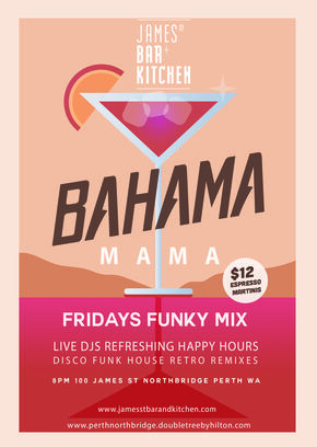 8pm Bahama Mama Fridays James ST Bar