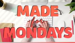 Made for Mondays Sermon Series