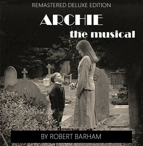 A musical about the early life of Cary Grant entitled Archie written by Robert Barham