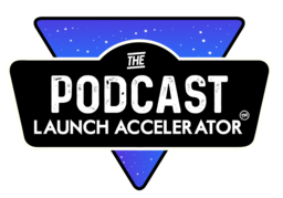 Podcast Launch Accelerator