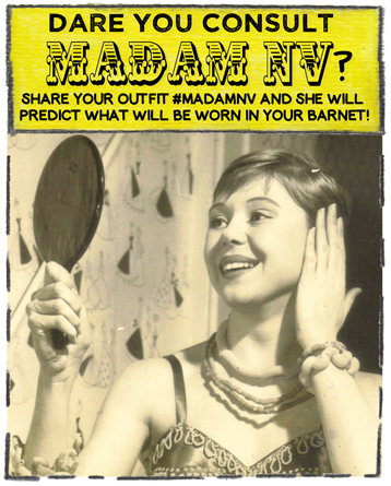 Share your outfit using hashtag #MadamNV and she will predict what will be worn in your barnet!