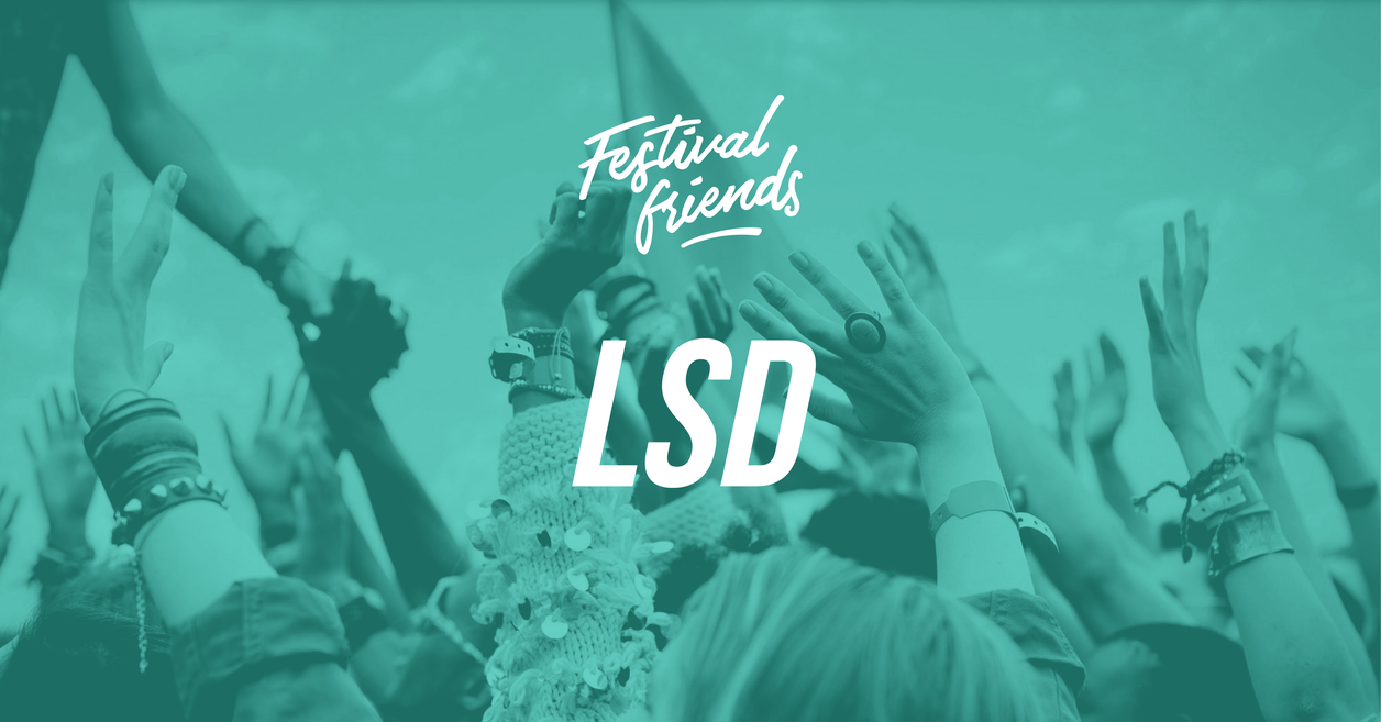 Festival Friends - LSD