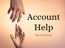 Account Help Ask A Librarian   209x156
