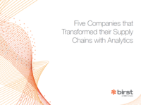 5 companies that transformed their supply chains with analytics - Birst