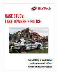 Lake Township Police Case Study: rebuilding a computer and communications network infrastructure