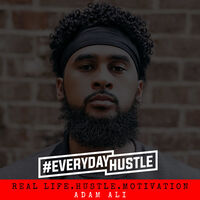 #EverydayHustle Adam Ali and Nathanael Novosel – Balance, Being Present, and the Meaning of Life.  Discussion of balancing different life priorities, taking yourself away from hectic thoughts about the past and present, and taking time for self-reflection.