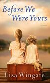 Before We Were Yours by Wingate