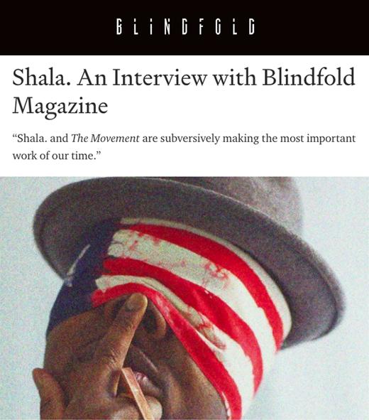 BlindfoldMagazine Artist Shala.