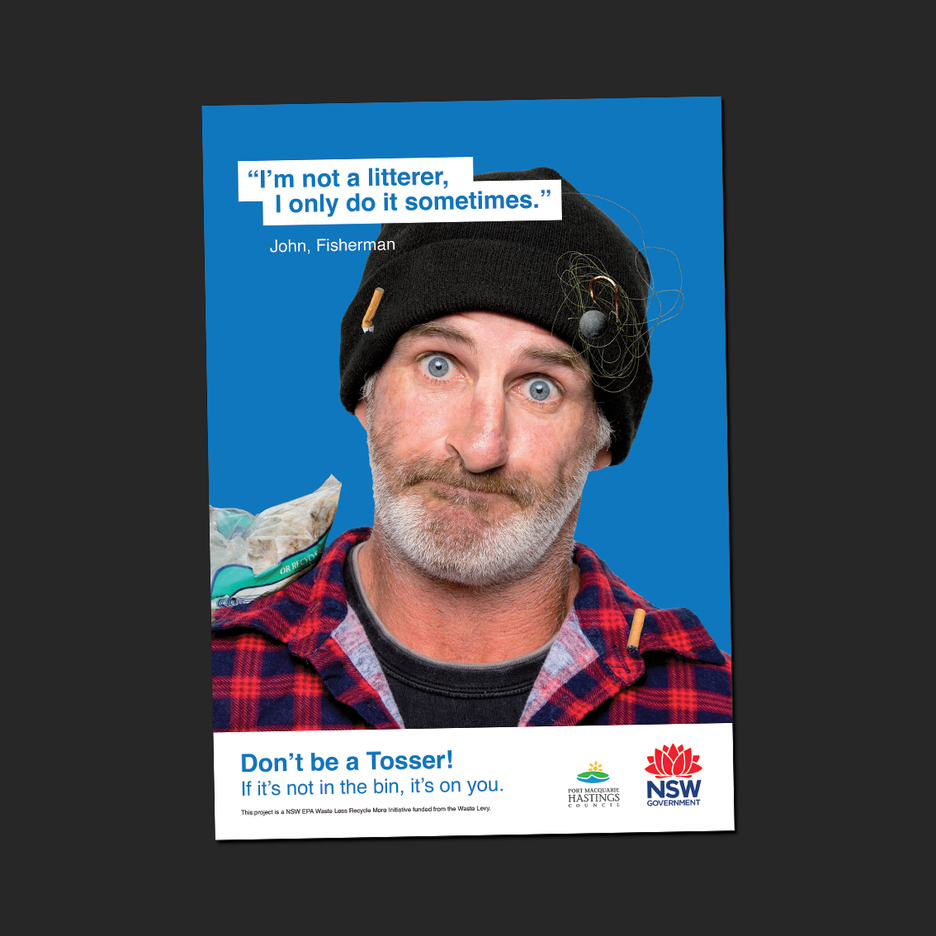 Poster Design for the Don't Be A Tosser Program a NSW Department of Planning, Industry and Environment, Waste Less Recycle More initiative funded from the waste levy. A2 Poster Design, A3 Poster Design.
