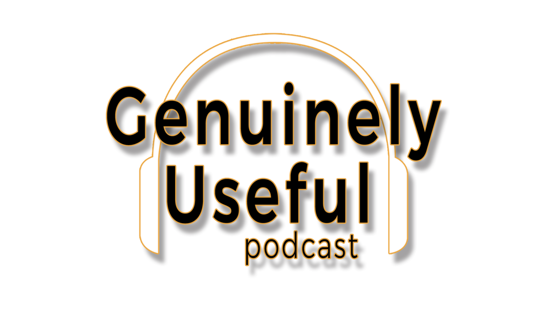 Genuinely Useful podcast