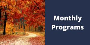 Monthly Programs