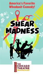 Shear Madness Chicago, IL