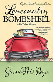 """USA Today bestselling author, Susan M. Boyer, followed up her Agatha Award-Winning LOWCOUNTRY BOIL with LOWCOUNTRY BOMBSHELL. This Southern cozy mystery series featuring female PI Liz Talbot is """"impossible to put down."""" (Darynda Jones)"""