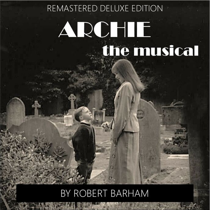 Archie a musical based on the early life of Cary Grant