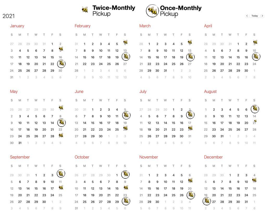 Honeybee Pickup Schedule 2021