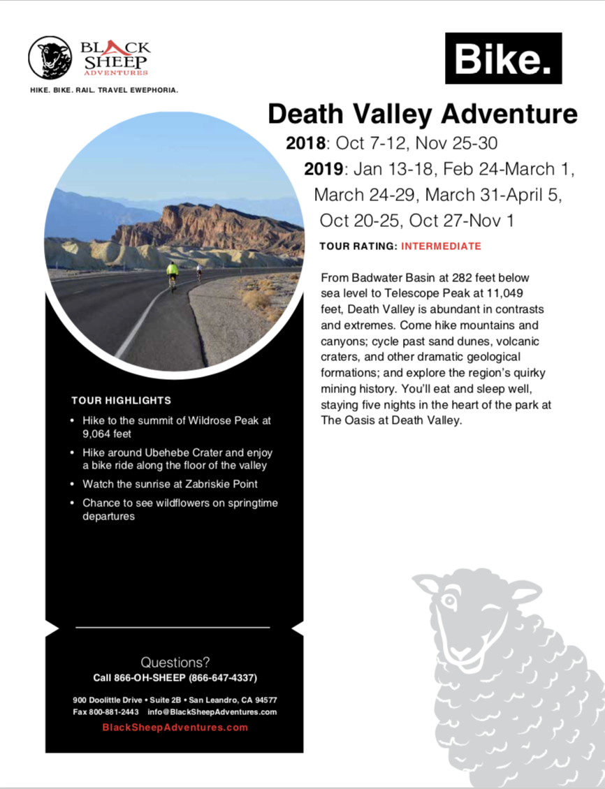 This is the official PDF of our Death Valley Bike Tour. This documents contains our trip itinerary, information about Death Valley lodging, and trip inclusions.