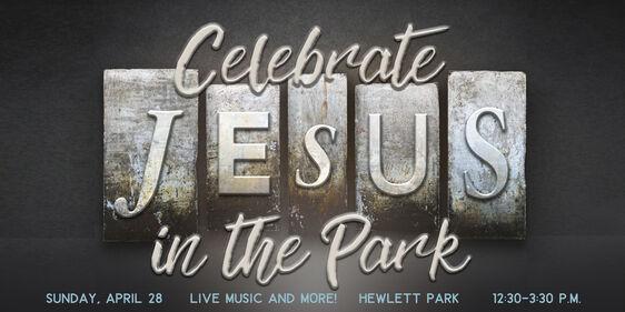 Celebrate Jesus in the Park