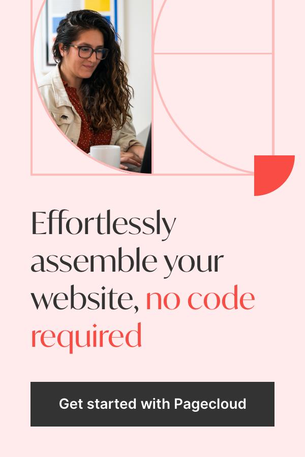 轻松组装您的网站,不需要代码。开始使用Pagecloud吧。188金宝搏官方app下载安卓