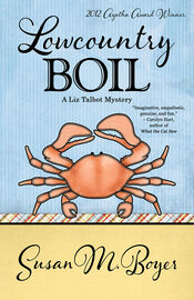 """Winner of the Agatha Award for Best First Novel, LOWCOUNTRY BOIL by Susan M. Boyer hit the USA Today bestseller list, and is a traditional Southern mystery that's """"imaginative, empathetic, genuine, and fun."""" (Carolyn Hart)"""