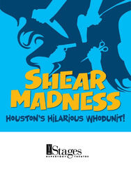 Shear Madness Houston, TX