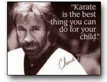 Karate is the best thing you can do for your child - Chuck Norris