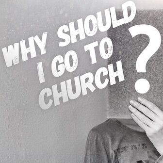 why should I go to church web