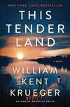 This Tender Land by Krueger