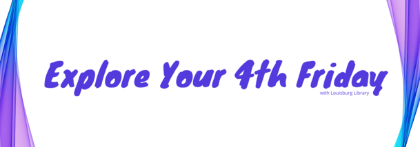 Explore Your 4th Friday 2021 web banner