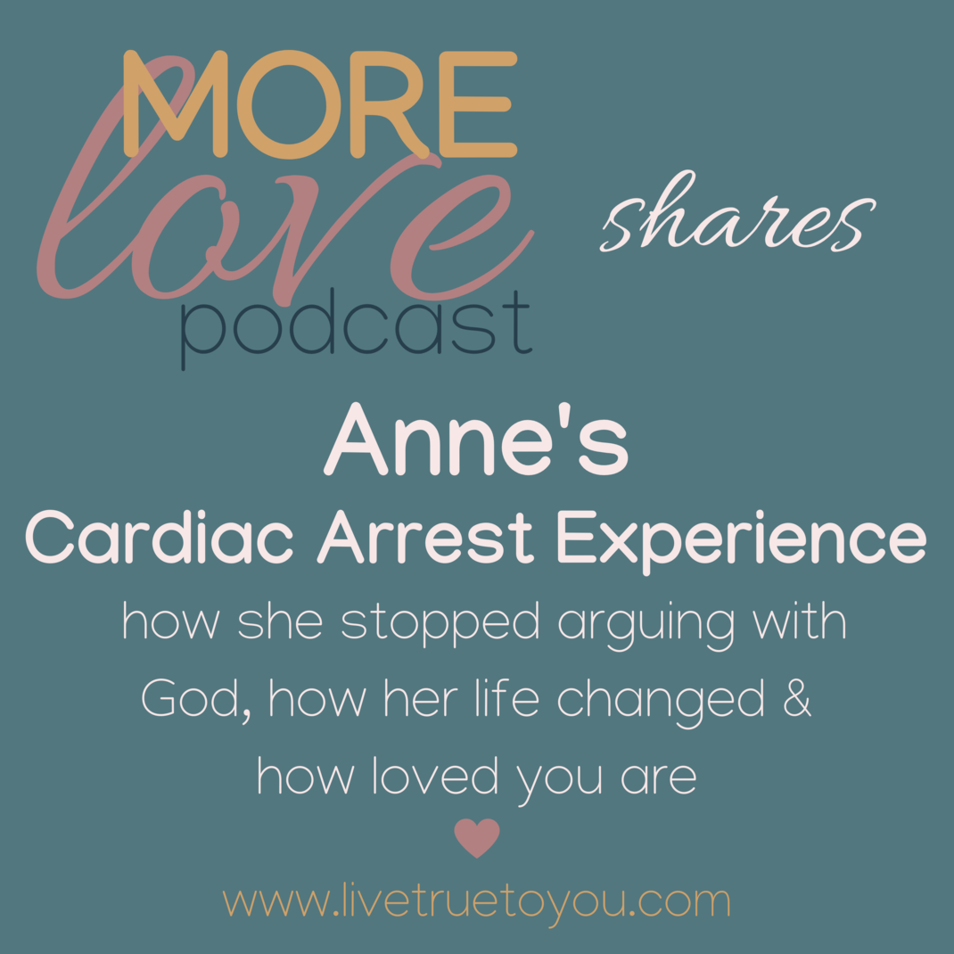Anne shares her compelling love experience that happened the night she had a cardiac arrest. She freely talks about how it affected her health, her family, her work and her her relationship with life and with God. She wants you to know that you are loved with a love that is deeper and more encompassing than you can imagine. You'll enjoy this conversation.