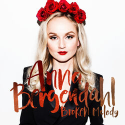 AnnaBergendahl BrokenMelody Cover
