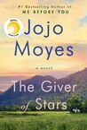 Giver of the Stars by Moyes